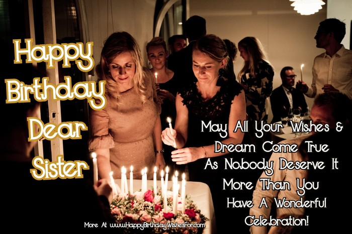 Happy Birthday Wishes For Sister – Messages & Quotes